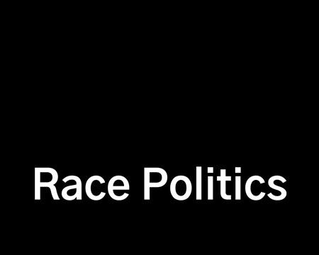 Race Politics