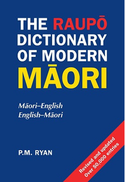 Raupo Dictionary of Modern Maori (2nd edition)
