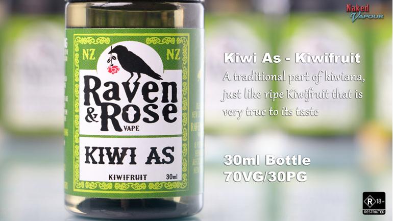 Raven & Rose Kiwi As @ Naked Vapour