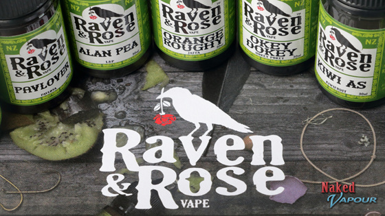 Raven & Rose @ Naked Vapour