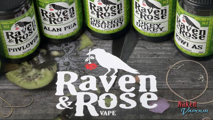Raven & Rose @ Naked Vapour