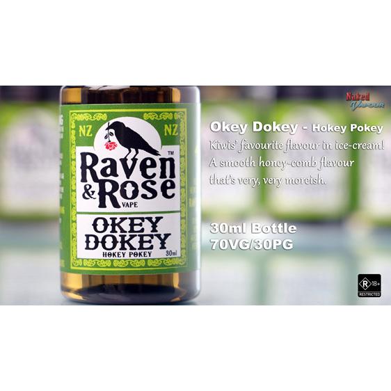 Raven & Rose Okey Dokey @ Naked Vapour