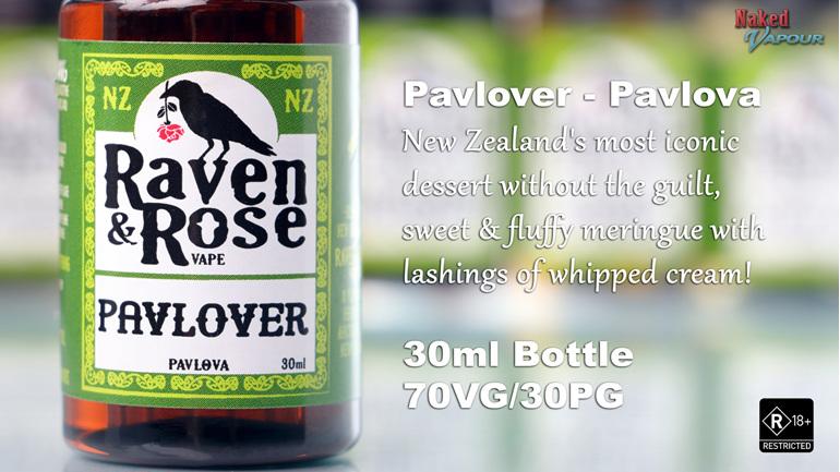 Raven & Rose Pavlover @ Naked Vapour