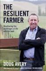 The Resilient Farmer, Doug Avery