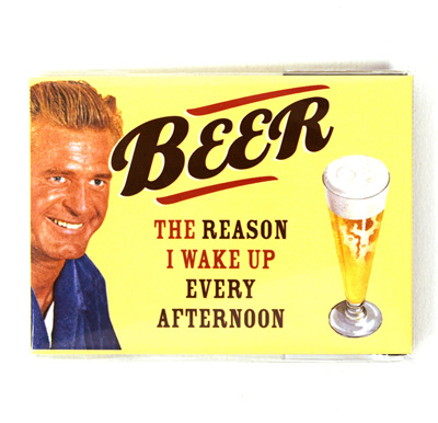 Retro Magnet - Beer, The reason I wake up