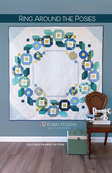 Ring Around the Posies Quilt Pattern from Robin Pickens