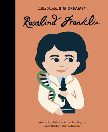 Rosalind Franklin (Little People, Big Dreams)