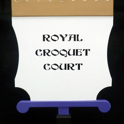 Royal Croquet Court Sign
