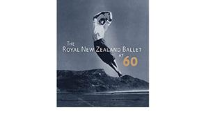 Royal New Zealand Ballet at Sixty
