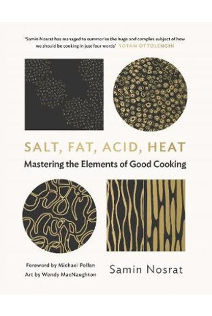Salt, Fat, Acid, Heat: Mastering the Elements of Good Cooking (PRE-ORDER ONLY)
