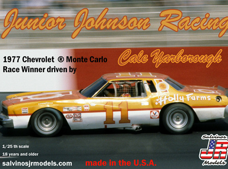 Salvinos JR Models 1/25 JJ Racing 1977 Chevrolet ® Monte Carlo driven by Cale Yarborough (SALJ1977)