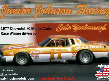 Salvinos JR Models 1/25 JJ Racing 1977 Chevrolet ® Monte Carlo driven by Cale Yarborough (SALJ1977)