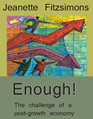 Enough! The challenge of a post-growth economy