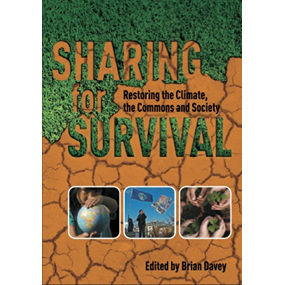 Sharing for Survival:  Restoring the Climate, the Commons and Society
