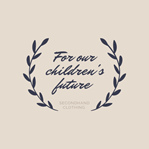 For our children's future