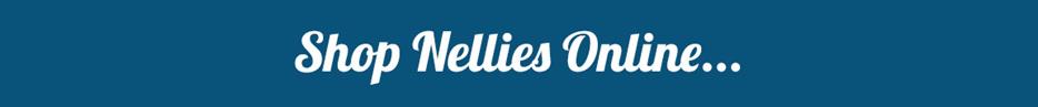 Shop the entire Nellies range