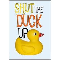 Shut the Duck Fridge Magnet