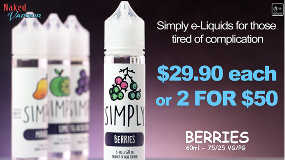 Simply e-Liquids now at Naked Vapour - Berries