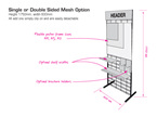 Single or Double Sided Mesh Option