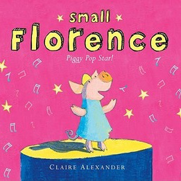 Small Florence, a piggy pop star