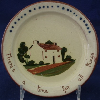 """Small plate Motto """"There's a time for all things"""""""