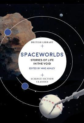 Spaceworlds: Stories of Life in the Void