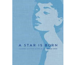 Star Is Born: the Moment an Actress Becomes an Icon