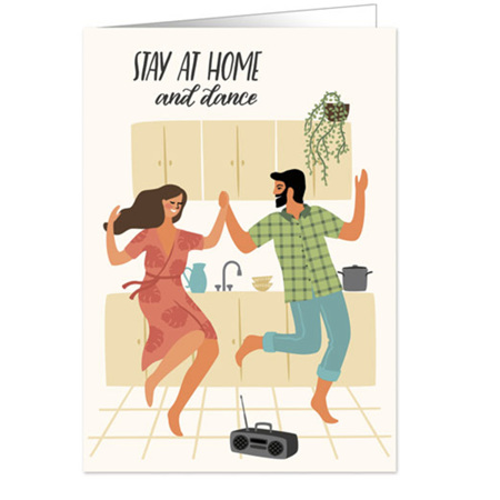 Stay Home & Dance Card