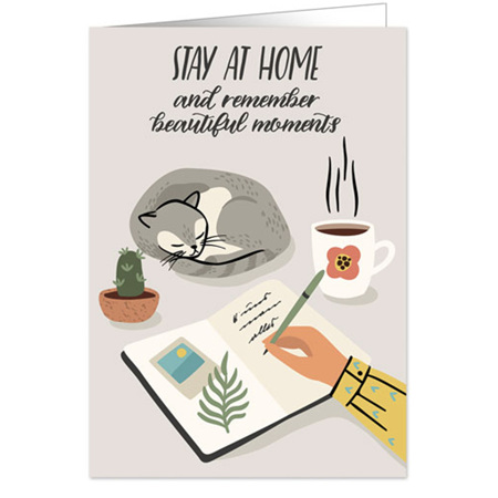 Stay Home & Remember Beautiful Moments Card