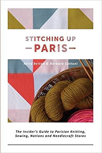 Stitching Up Paris by Keiry Belton & Barbara Cattoni (Last Copy)