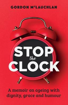 Stop the Clock (PRE-ORDER ONLY)