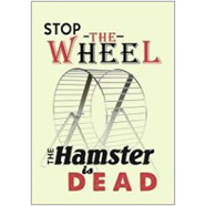 Stop the Wheel Fridge Magnet