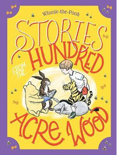 Stories from the Hundred Acre Wood