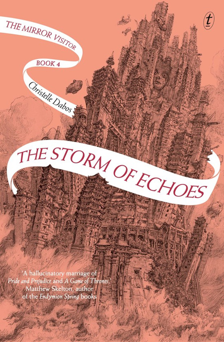 Storm of Echoes: The Mirror Visitor, Book Four