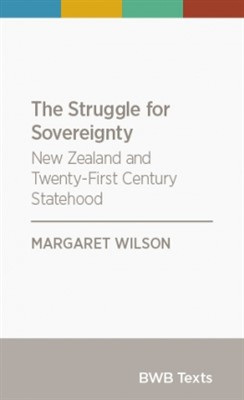 Struggle for Sovereignty: New Zealand and Twenty-First Century Statehood (PRE-ORDER ONLY)