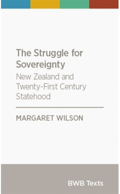 Struggle for Sovereignty: New Zealand and Twenty-First Century Statehood