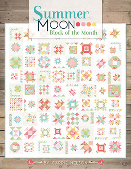 Summer Moon Block of the Month by Carrie Nelson