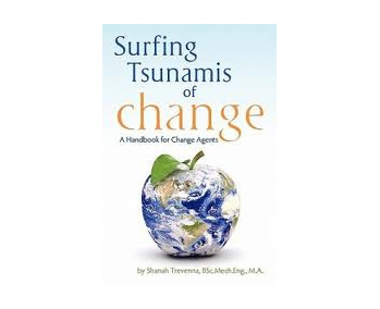 Surfing Tsunamis of Change