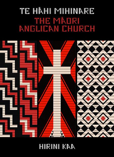 Te Hāhi Mihinare - the Māori Anglican Church