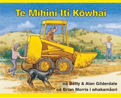 Te Mihini: The Little Yellow Digger