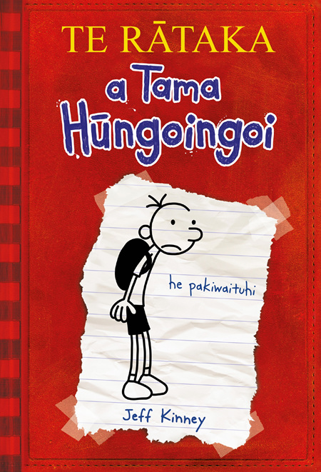 Te Rataka a Tama Hungoingoi: Diary of A Wimpy Kid