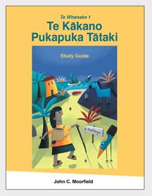 Te Whanake 1: Te Kākano Pukapuka Tātaki - Study Guide, 3e