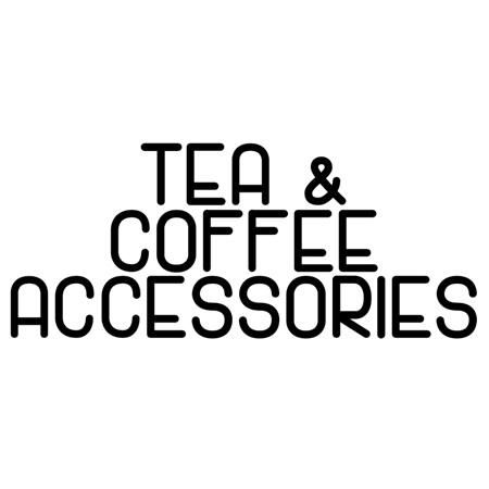TEA & COFFEE ACCESSORIES