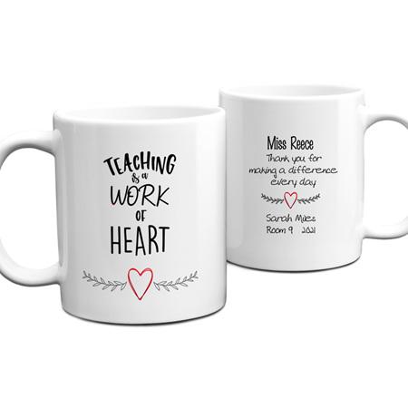 Teacher Work of Heart Personalised Mug