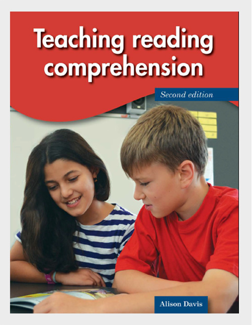 Teaching Reading Comprehension - Alison Davis - available from Edify