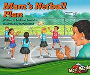 Team Reads: Mum's Netball Plan
