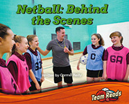 Team Reads: Netball: Behind the Scenes