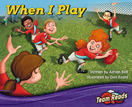 Team Reads: When I Play