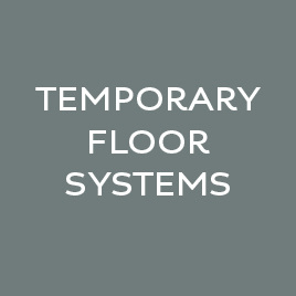 Temporary Floor Systems