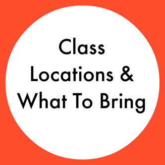 Term 1, Class Locations & What to Bring